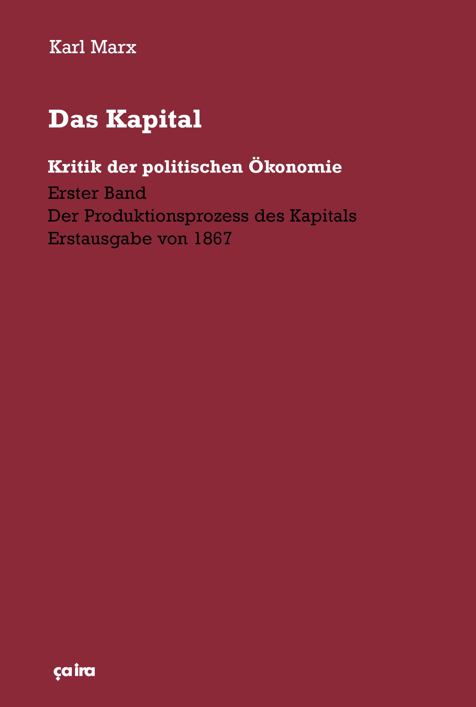 Das Kapital 1867 ça Ira Verlag