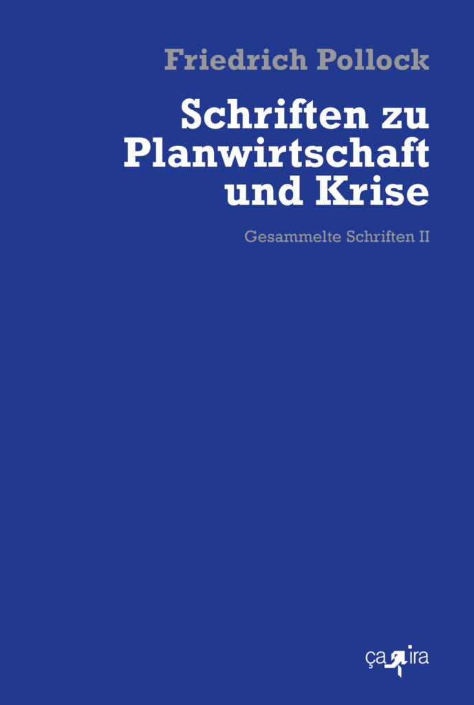 Pollock_Planwirtschaft und Krise_Umschlag_20_1_2021
